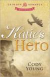 Katie's Hero -