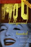Hollywood Haunted: A Ghostly Tour of Filmland - 'Laurie Jacobson',  'Marc Wanamaker'