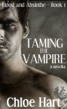 Taming the Vampire - Chloe Hart