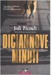 Diciannove minuti - Lucia Corradini Caspani, Jodi Picoult