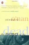 The Names of the Dead - Stewart O'Nan