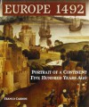 Europe 1492: Portrait of a Continent Five Hundred Years Ago - Franco Cardini