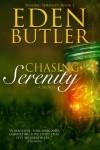 Chasing Serenity (Seeking Serenity) - Eden Butler