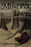 Minerva Day - Christie Keele