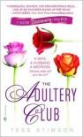 The Adultery Club - Tess Stimson