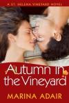 Autumn in the Vineyard  - Marina Adair