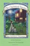 The Hallidays' Maladies (Chatswood Spooks #3) - Notti Thistledore, Nela Krzewniak