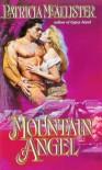 Mountain Angel - Patricia McAllister