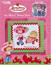 "Strawberry Shortcake for "" Berry "" Sweet Girls (Leisure Arts #3737) - DIC Entertainment Corp.;Leisure Arts"