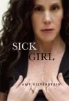 Sick Girl - Amy Silverstein