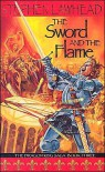 The Sword and the Flame - Stephen R. Lawhead
