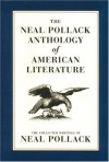 The Neal Pollack Anthology of American Literature - Neal Pollack