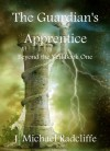 The Guardian's Apprentice (Beyond the Veil) - J. Michael Radcliffe