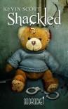 Shackled (an OddRocket title) - Kevin  Scott