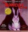 The Bunnicula Collection (Bunnicula, #1–3) - James Howe, Deborah Howe, Victor Garber