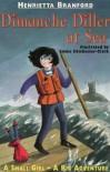 Dimanche Diller At Sea - Henrietta Branford, Emma Chichester Clark