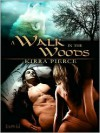 A Walk in the Woods - Kirra Pierce