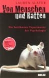 Von Menschen Und Rattendie Berühmten Experimente Der Psychologie - Lauren Slater, Andreas Nohl