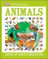 Pocket Genius: Animals: Facts at Your Fingertips - DK Publishing