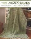Aran Afghans to Crochet  (Leisure Arts #4948) - Bonnie Barker
