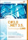 C# 3.0 i .NET 3.5. Technologia LINQ - 'Jacek Matulewski'