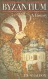 Byzantium: A History - John Haldon