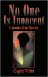 No One Is Innocent: A Jasmine Myers Mystery -