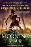 People of the Morning Star - Kathleen O'Neal Gear, W. Michael Gear