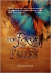 The Fruit of the Fallen - J.C. Burnham
