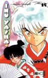 Inu Yasha 15: BD 15 (Taschenbuch) - Rumiko Takahashi