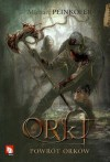 Powrót orków (Orki #1) - Michael Peinkofer