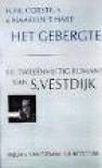 Het gebergte: De tweeënvijftig romans van S. Vestdijk - Hugo Brandt Corstius, Maarten 't Hart