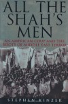 All the Shah's Men - Stephen Kinzer