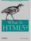 What is HTML 5? - Brett McLaughlin