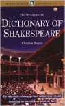 Dictionary of Shakespeare (Wordsworth Collection) (Wordsworth Collection) - Charles Boyce