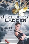 Jezebel's Ladder - Scott Rhine