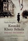 Kroniki Klary Schulz. Sprawa pechowca - Nadia Szagdaj