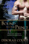 Bound to the Prince - Deborah Court