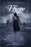 There (On the Otherside) - Denise Grover Swank