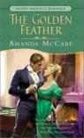 The Golden Feather - Amanda McCabe