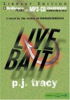Live Bait (Monkeewrench Mysteries) - P. J. Tracy
