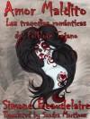 Amor Maldito: Las Tragedias Románticas del Folklore Tejano (Spanish Edition) - Simone Beaudelaire