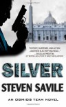Silver: 1 (An Ogmios Team Novel) - Steven Savile