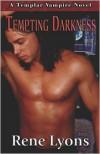 Tempting Darkness - Rene Lyons