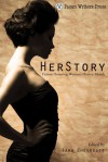 HerStory: Fiction Honoring Women's History Month - Jodie Baptie, Dorothy L. Abrams, Lisa Adams, Sarah Cass