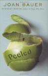 Peeled - Joan Bauer