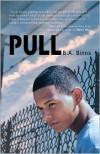 Pull - B.A. Binns