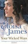 Your Wicked Ways: Number 4 in series (Duchess Quartet) by James, Eloisa (2013) Paperback - Eloisa James