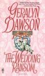 The Wedding Ransom - Geralyn Dawson