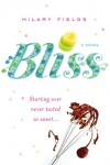 Bliss - Hilary Fields